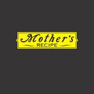 Mothers Recipe